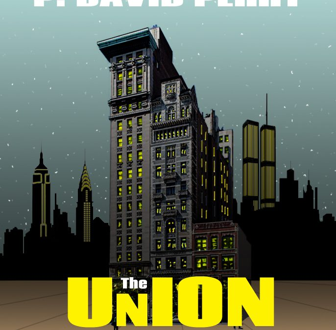 The Union…an Authoritative crime novel…by P. David Perry